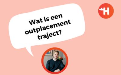 Wat is een outplacementtraject?